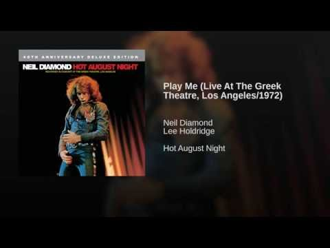 Play Me (Live At The Greek Theatre, Los Angeles/1972)