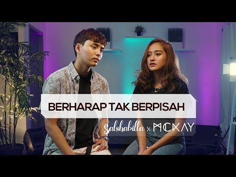 Salshabilla x McKay - Berharap Tak Berpisah (Cover) by Reza Artamevia