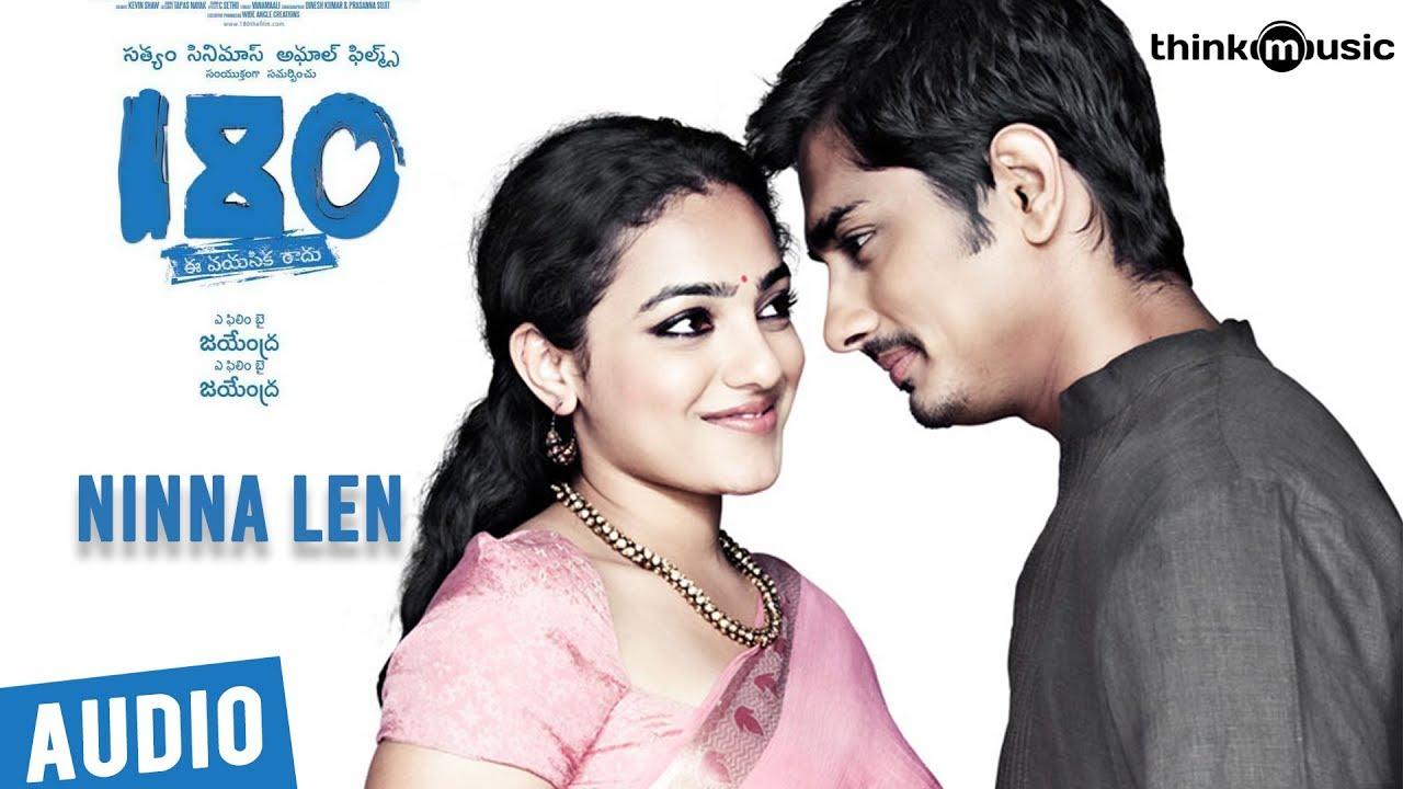 180 Songs - Telugu | Ninna Len Song | Siddharth, Priya Anand, Nithya Menen | Sharreth