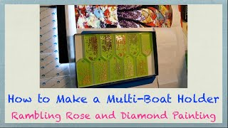 How to Make a FREE Multi-Boat Holder for Diamond Painting