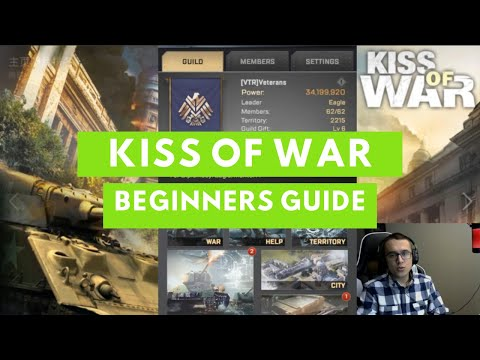 Kiss of War Beginners Guide Part 1! 5 Important Tips and Advices!