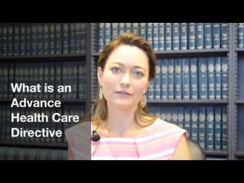 What is an Advance Health Care Directive?