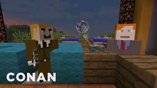 "The CONAN ""Minecraft"" Episode That Will Never Be  - CONAN on TBS"