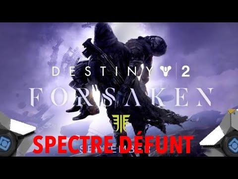 [DESTINY 2] SPECTRE DEFUNT