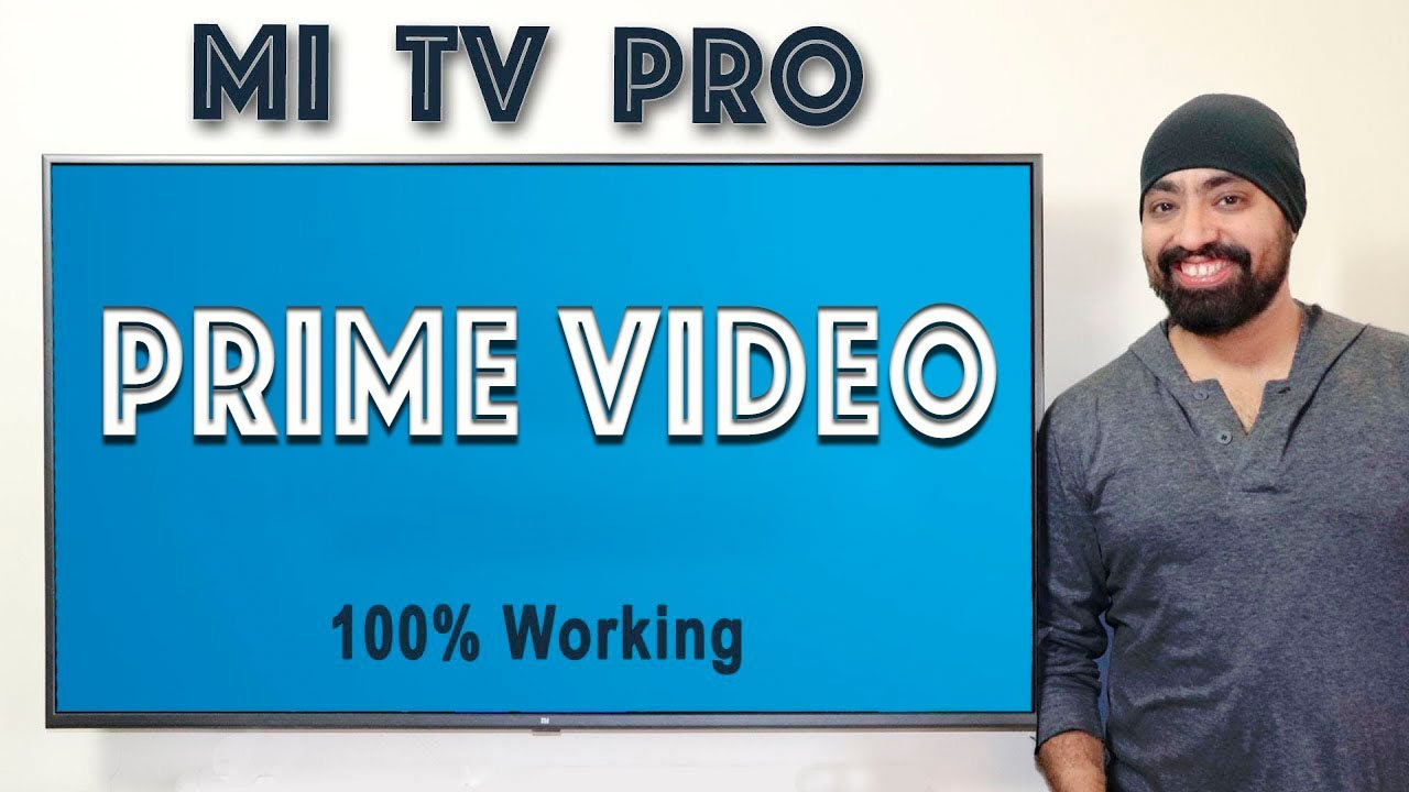Install & Play Amazon Prime Videos on Mi TV PRO