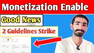 Monetization Enabled ||  But 2 Guideline Strike 2018 youtube