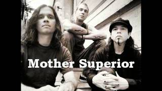 mother superior - get that girl