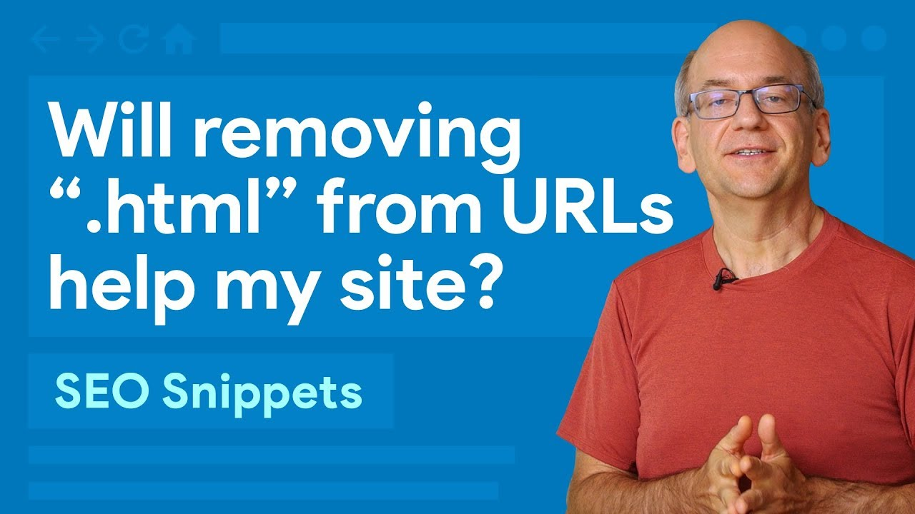 "Will removing "".html"" from my URLs help my site? - SEO Snippets"