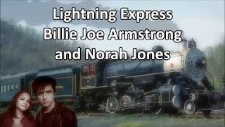 [1.75 MB] Lightning Express Billie Joe Armstrong and Norah Jones with Lyrics