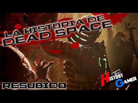 La Historia de Dead Space │ History Gamer