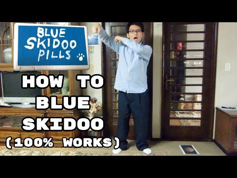 How to Blue Skidoo (100% Works w/ Blue Skidoo Pills)