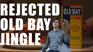 Rejected Old Bay Jingle | bdg