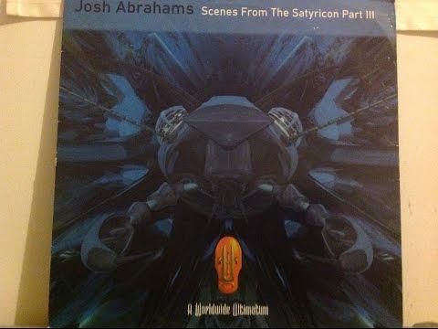 josh abrahams scenes from the satyricon part 3 1996 full ep 90soldskool edm trance pdm goa psy  acid