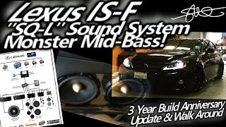 "Lexus ISF - ""SQL"" Sound System - Monster..."