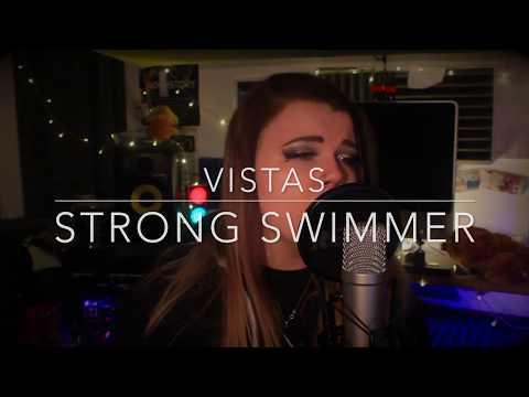 Vistas Cover - Strong Swimmer - Imogen Storey - Lyrics