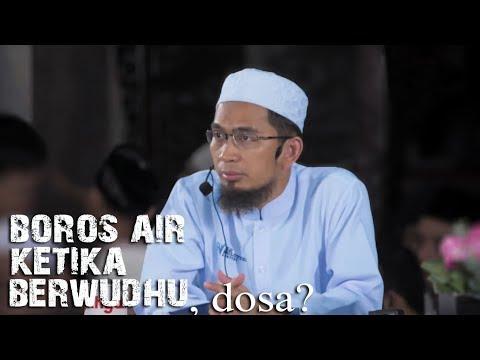 Dosakah Boros Air Ketika Berwudhu?    Ustadz Adi Hidayat Lc MA