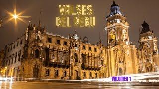 Valses Del Perú - Volumen 1