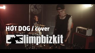 Limp Bizkit - Hot Dog - Full Band Cover