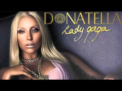 Donatella Lady Gaga Acapella