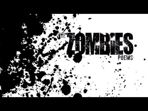 THE ZOMBIES (poetry) : the long end of summer