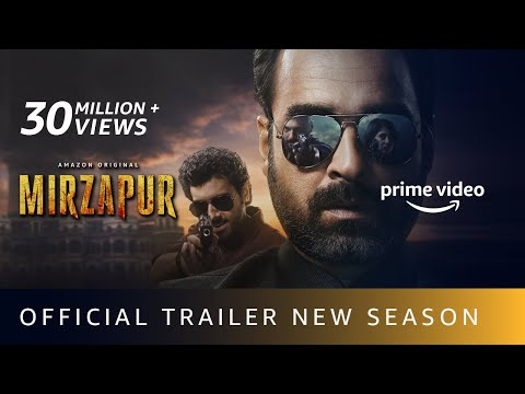 MIRZAPUR S2 - Official Trailer |  Pankaj Tripathi, Ali Fazal, Divyenndu |  Amazon Original | Oct23