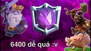Comeback leo 6400 chơi ^^ | Clash Royale
