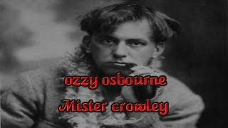 Ozzy Osbourne Mister Crowley Lyrics