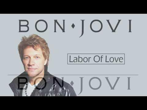 Bon Jovi  - Labor Of Love Lyrics