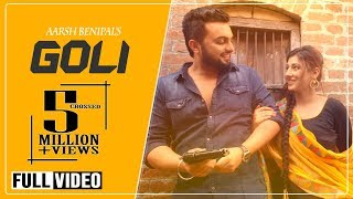 Goli - Aarsh Benipal | Latest Punjabi Songs 2014 | Rootz Records