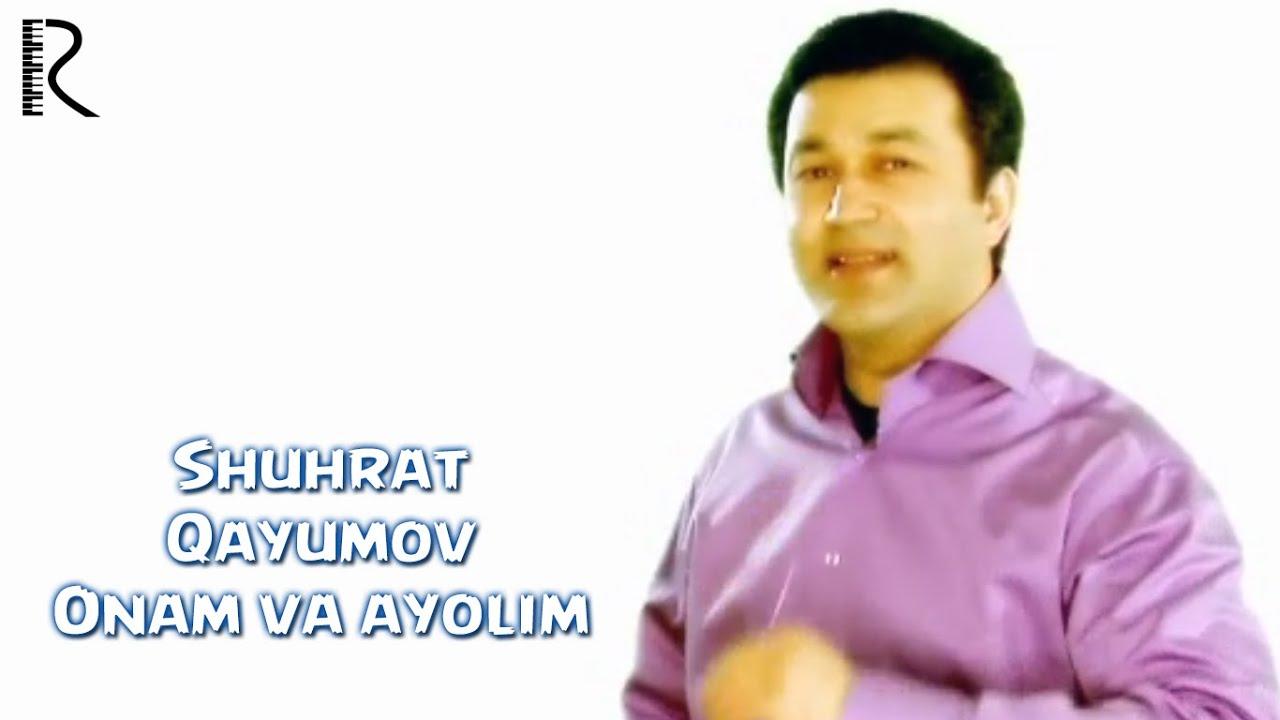 Shuhrat Qayumov - Onam va ayolim | Шухрат Каюмов - Онам ва аёлим #UydaQoling