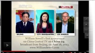4th William Sewell Interview About U.S. National Security Agency, CCTV Biz Asia America, 08/16/13