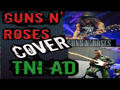 "Guns N' Roses – Sweet Child O' Mine  ""Cover TNI"" 2020 #gunsnroses #tni #indonesia #2020"