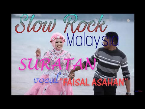 Suratan ' Faisal Asahan ' Slow rock malaysia   Lagu Galau Terbaru 2018