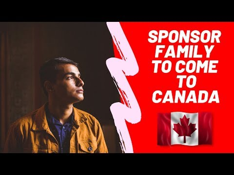 How To Sponsor Family Members To Come To Canada (SIMPLE WAY)