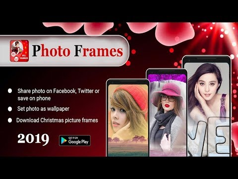 Best Photo Frame App | Android | 2019
