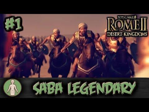 Total War: Rome II - Desert Kingdoms - Saba Legendary Campaign #1