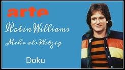 Robin Williams mehr als witzig Dokumentation HD arte