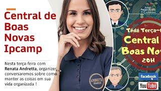 CENTRAL DE BOAS NOVAS DA IPCAMP - Programa 09