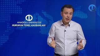 HUKUKUN TEMEL KAVRAMLARI - Ünite 1 Konu Anlatımı 1