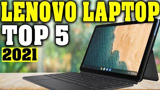 TOP 5: Best Lenovo Laptop 2021