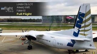 GOODBYE VLM AIRLINES: Fokker 50 Full Flight - London City to Antwerp