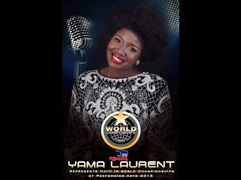 Yama Laurent to represent Haiti at the 20th Annual World Championship of Performing Arts