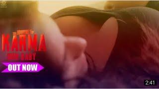 Oh Baby - Poonam Pandey & Shakti Kapoor - The Journey of Karma - Nishant Salil