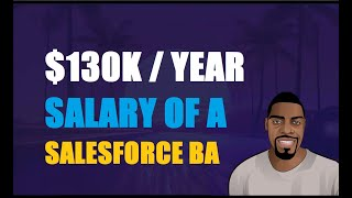 What is the Average Salary of a Salesforce Business Analyst | Ben Analyst