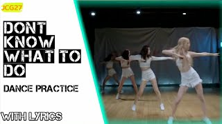 DKWTD (Don't Know What To Do) -BLACKPINK|With Lyrics|JCG27