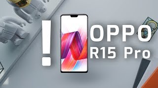 Oppo R15 Pro Review - Oppo 16+20 MP camera Smartphone [4K]