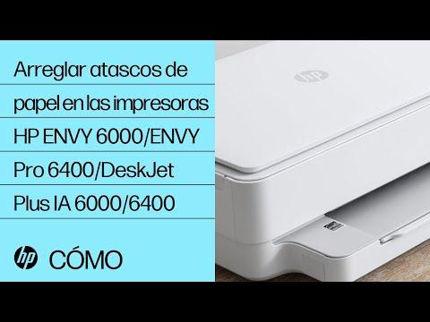 Arreglar atascos de papel en las impresoras HP ENVY 6000/ENVY Pro 6400/DeskJet Plus IA 6000/6400