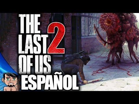 The Last of Us 2 - Trailer Oficial en Español