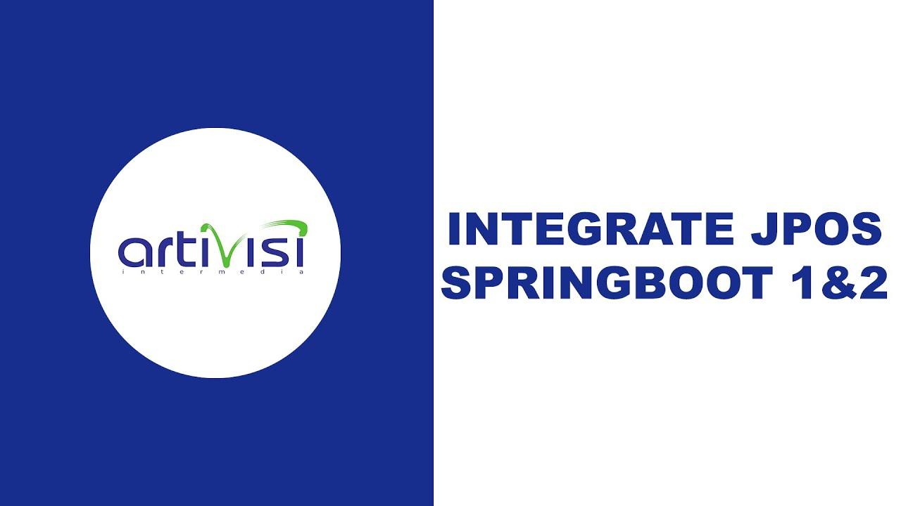 Episode 14 - integrate jpos springboot 1&2
