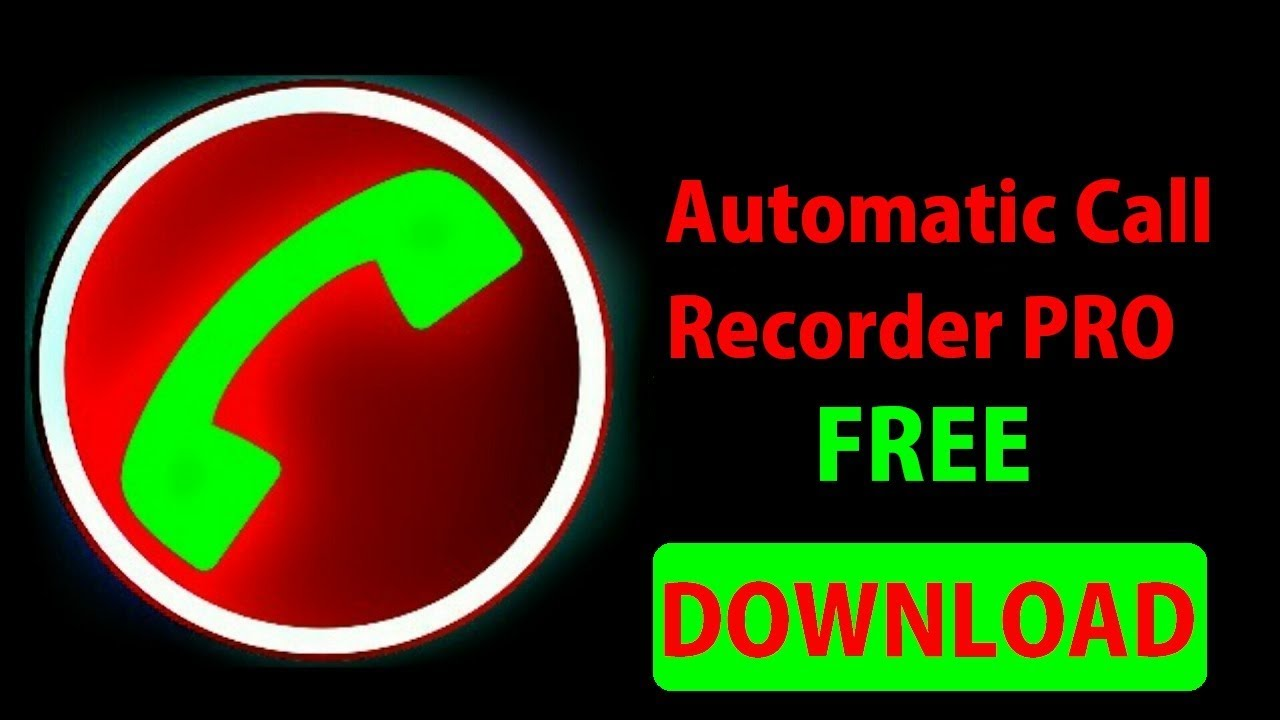 automatic call recorder pro apk free download